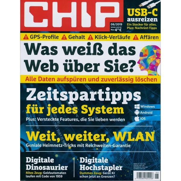 Chip Magazin 6/2019 Was weiß das Web über Sie?