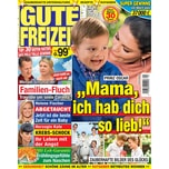 Gute Freizeit 4/2019 Prinz Oscar: Mama, ich hab dich so lieb!