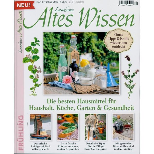 Landidee Altes Wissen 01/2019 Die besten Hausmittel