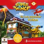 CD Super Wings 2 Ein Lava spuckender Vulkan