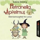 CD Petronella Apfelmus Überraschungsfest für Lucius