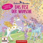 CD Einhornparadies 3 Das Fest der Wünsche