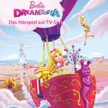Edel CD Barbie Dreamtopia Zauberhafte Abenteuerreisen