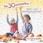 CD Die 30 schönsten Spiel- und Bewegungslieder