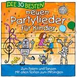 CD Die 30 besten neuen Partylieder für Kinder