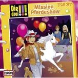 Sony CD Die Drei !!! 37 Mission Pferdeshow