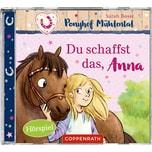 Coppenrath CD Ponyhof Mühlental 1 Du schaffst das Anna
