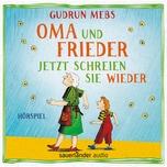 CD Oma und Frieder – Jetzt schreien sie wieder
