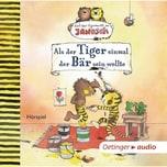 CD Als der Tiger einmal der Bär sein wollte: Nach einer Figurenwelt von Janosch